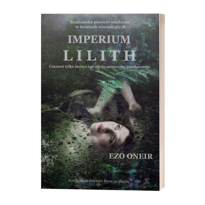 Powieść ezoteryczna Imperium Lilith Ezo Oneir