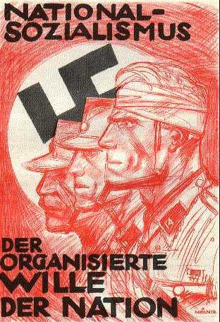 Текст на плакате: «Национал-социализм — организованная воля народа.»
