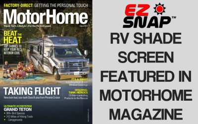 EZ Snap RV Shades Featured In MotorHome Magazine