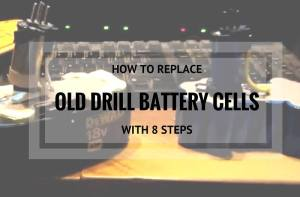 How To Replace Old Dewalt Cordless Drill Battery Cells