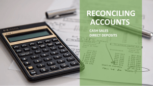 Bank Reconciliation, end of month, transaction journal entries, data entry & adjustments training courses in Xero, QuickBooks & MYOB