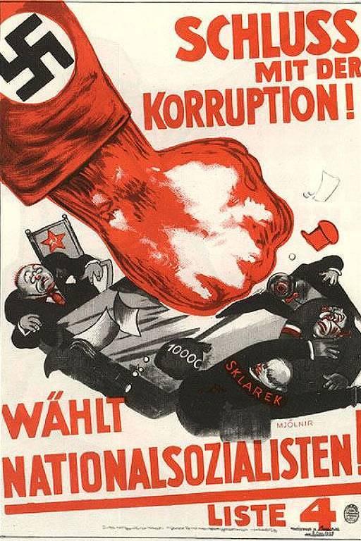 """""""Basta com a corrupção"""", diz cartaz que pede voto nos nazistas em eleições do fim da década de 1920. O punho com a suástica golpeia tanto os comunistas quanto os especuladores judeus"""