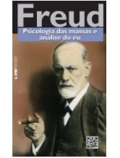 """""""Psicologia das Massas..."""" é um dos textos sociais de Sigmund Freud"""