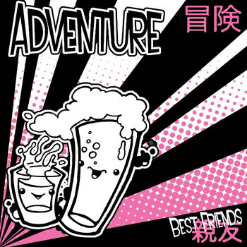 "Adventure - ""Best Friends"" cover art"