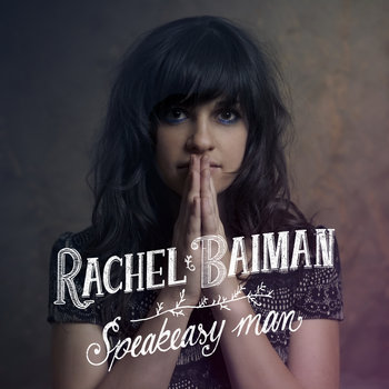 RACHEL BAIMAN Speakeasy Man