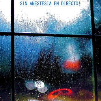 Sin Anestesia En Directo! cover art