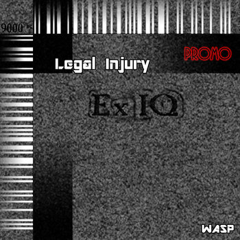 Legal Injury vs Ex IQ Promo 2013