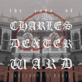 The Case Of Charles Dexter Ward cover art