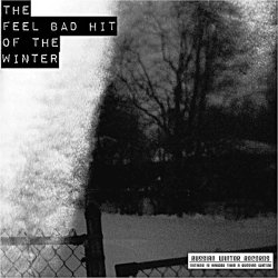 The Feel Bad Hit Of Winter EP artwork