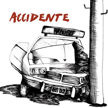 ACCIDENTE LP cover art