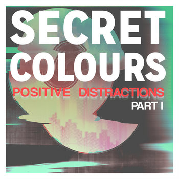 Positive Distractions Part I cover art