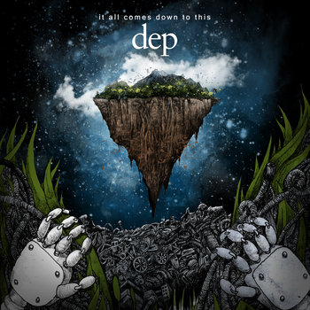 dep - It all comes down to this