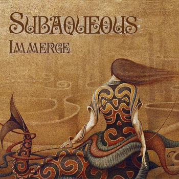 Ganjaology, Subaqueous, Immerge