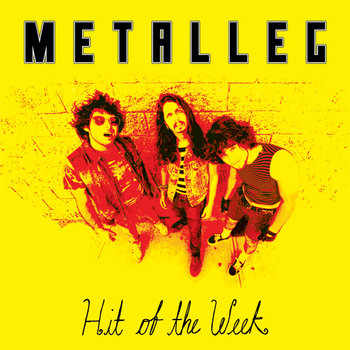 METALLEG - Hit of the Week