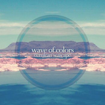 Wave of Colors - Cerulean Seascape