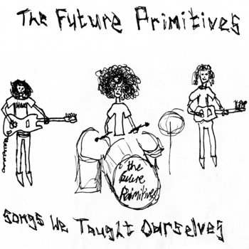 Songs We Taught Ourselves cover art