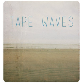 Tape Waves cover art