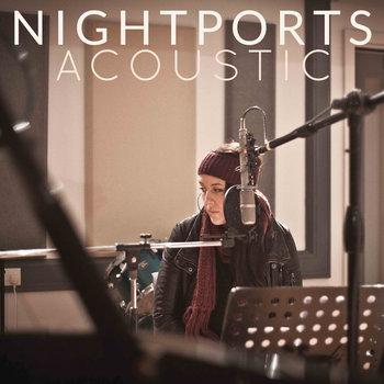 Nightports - Nightports Acoustic