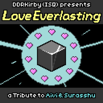 DDRKirby(ISQ) - Love Everlasting [9BR-028]