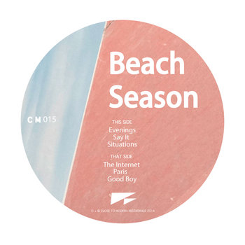 Beach Season - 'Internet Evening' EP  [CM015]