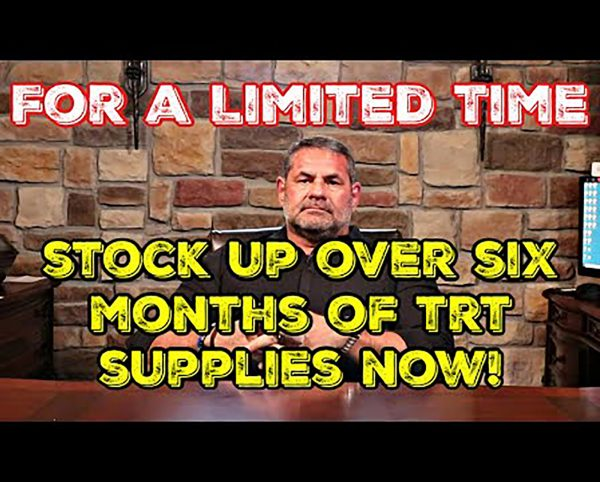 Six month supply TRT