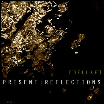 Present : Reflections    [Deluxe] cover art