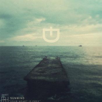 SunwinÐ - Your Heart is Free EP [BHR07]