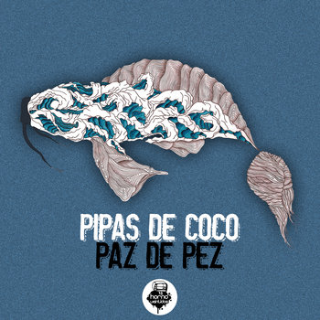 Pipas de Coco - arte de la cubierta PAZ DE PEZ