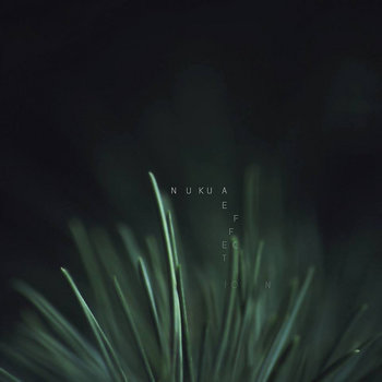 Nukua - Effection