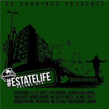 BRITHOPTV: [Music] @UKRunnings presents -' #Estatelife' Volume 014' Mixtape [@ParkStreetPR] | #UKRap #UKHipHop