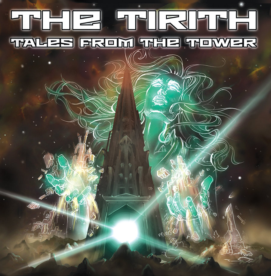 THE TIRITH Tales From The Tower