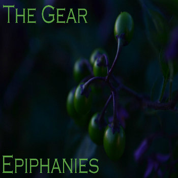 The Gear - Epiphanies [CA015]