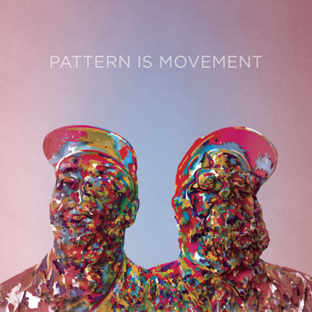Pattern Is Movement cover art