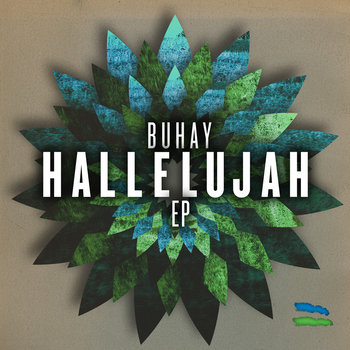 Buhay - Hallelujah EP