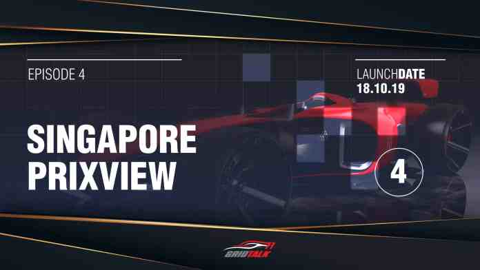 Formula 1 Grid Talk Episode 4: 2019 Singapore Grand Prix Preview