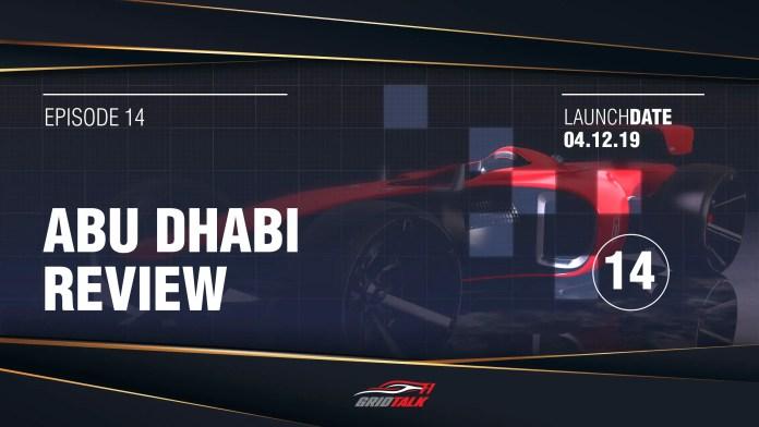 f1chornicle-Formula 1 Grid Talk Episode 14: 2019 Abu Dhabi Grand Prix Review