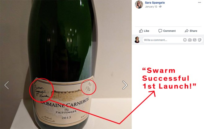 "This photograph was posted by Swarm's founder Sara Spangelo on Facebook, dated 1/12/18 and shows a champagne bottle with the words ""Swarm successful 1st launch!"""
