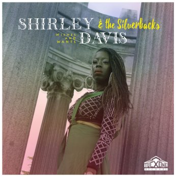 Resultado de imagen de Shirley Davies & The Silverbacks - Wishes And Wants