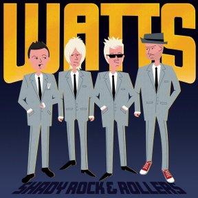 Shady Rock & Rollers | Watts