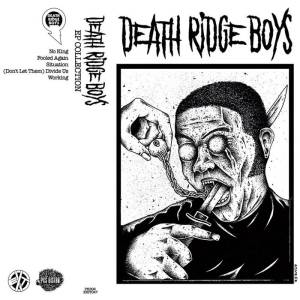 DEATH RIDGE BOYS – EP Collection