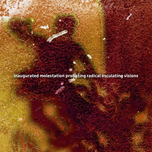 Various – inaugurated molestation probating radical osculating visions