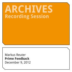 Markus Reuter - Prime Feedback (Unused Sketches)
