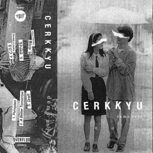 CERKKYU – Demo 2018