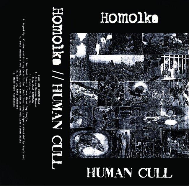 HUMAN CULL / HOMOLKA SPLIT