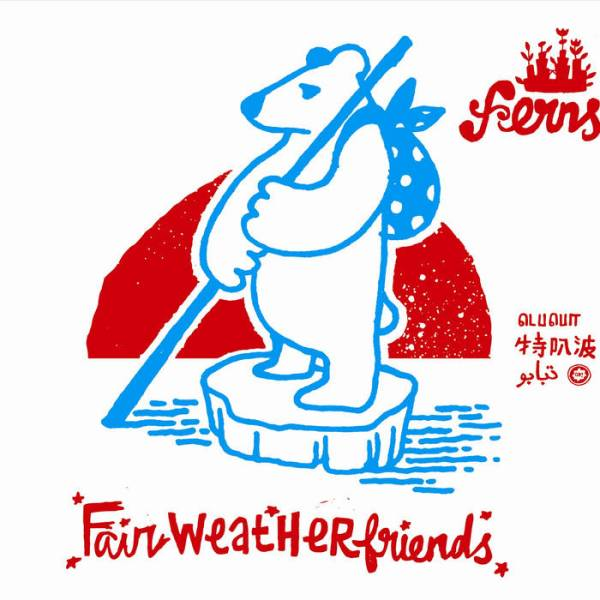FERNS – Fairweather Friends
