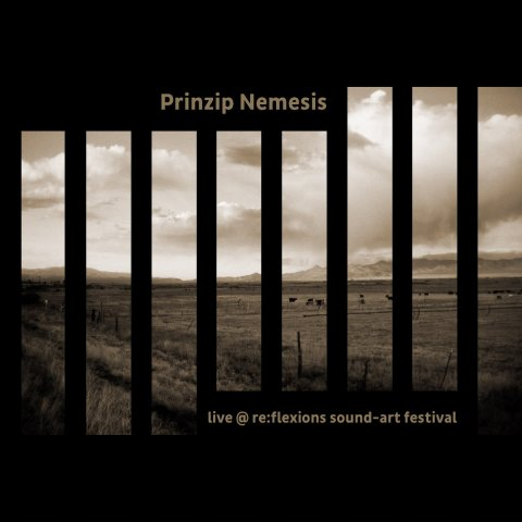 Prinzip Nemesis – live @ re:flexions sound-art festival