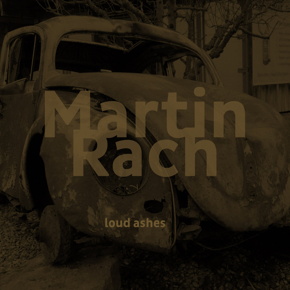 Martin Rach – loud ashes