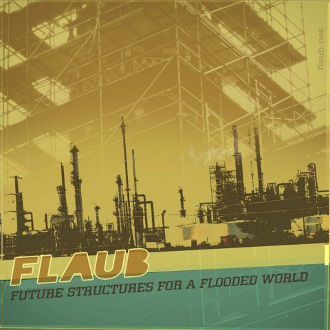 FLAUB – Future structures for a flooded world