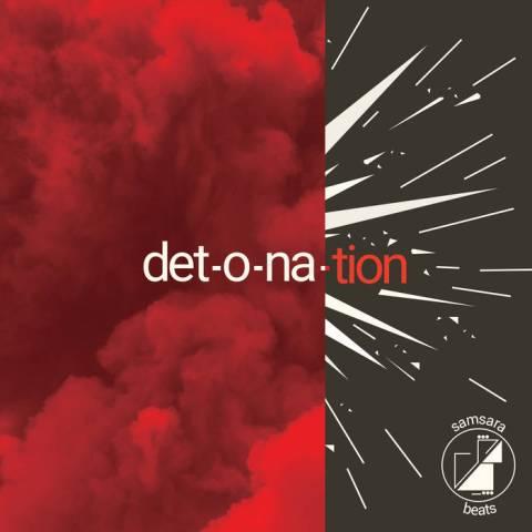Various Artists – Samsara Beats Presents: Detonation