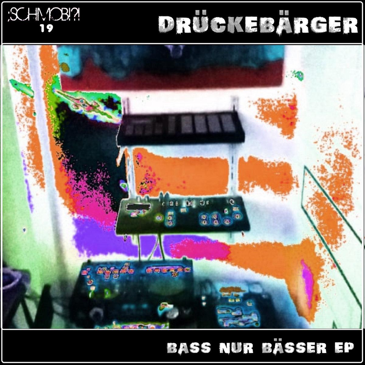 DrückeBärger – Bass nur bässer EP